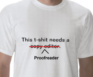 This T-shit needs a proofreader!